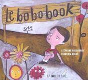 Le Bobobook ; Le Livre Des Ouilles! Aille! Ayayaille! - Intérieur - Format classique