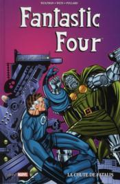 Fantastic four ; la chute de Fatalis - Couverture - Format classique
