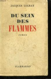 Du Sein Des Flammes. - Couverture - Format classique
