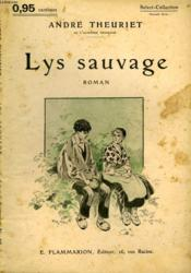 Lys Sauvage. Collection : Select Collection N° 140 - Couverture - Format classique