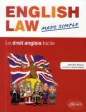 Vente livre :  English law. made simple. le droit anglais facile  - Branaa Meza - Branaa/Antonio - Branaa/Antonio