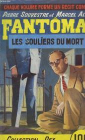Fantomas. Les Souliers Du Mort. - Couverture - Format classique