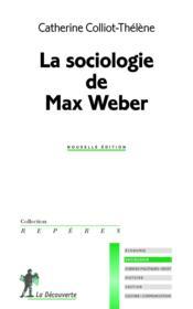 La sociologie de Max Weber - Couverture - Format classique