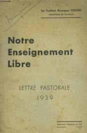 Notre Enseignement Libre - Lettre Pastorale 1939 - Couverture - Format classique