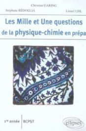 Les 1001 questions de la physique-chimie en prépa ; 1ère année bcpst - Couverture - Format classique
