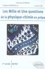 Les 1001 questions de la physique-chimie en prépa ; 1ère année bcpst - Intérieur - Format classique