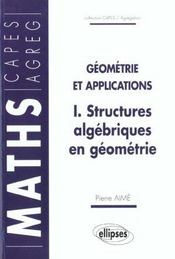 Geometrie Et Applications Structures Algebriques En Geometrie - Intérieur - Format classique