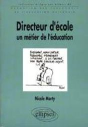 Directeur D'Ecole Un Metier De L'Education Formation Des Personnels De L'Education Nationale - Intérieur - Format classique