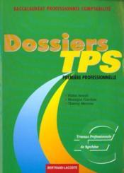 Dossiers de tps 1e professionnelle bac pro comptabilite ; exercices - Couverture - Format classique