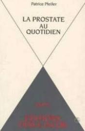 La Prostate Au Quotidien - Couverture - Format classique