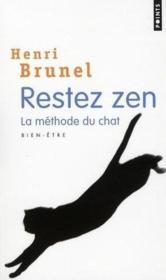 Restez zen ; la méthode du chat - Couverture - Format classique