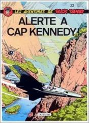 Buck Danny t.32 ; alerte à Cap Kennedy - Couverture - Format classique