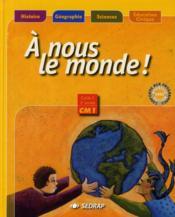 A Nous Le Monde ; Cm1 ; Le Manuel (Edition 2003) - Couverture - Format classique