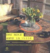 Des mots dans la ville ; action culturelle et langue française en Rhône-Alpes - Couverture - Format classique