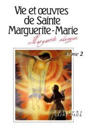 Vie et oeuvres de sainte Marguerite-Marie Alacoque t.2 - Couverture - Format classique
