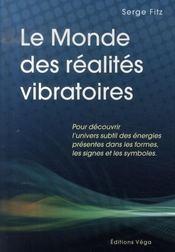 Le monde des réalités vibratoires - Intérieur - Format classique