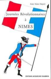 Journees Revolutionnaires A Nimes - Couverture - Format classique