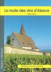 La route des vins d'Alsace - Couverture - Format classique