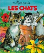 Mes amis les chats - Couverture - Format classique