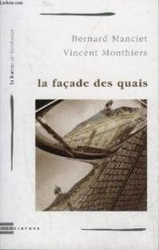 Facade Des Quais (La) - Couverture - Format classique