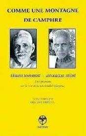 Comme une montagne de camphre ; enseignements de Ramana Maharshi... - Couverture - Format classique