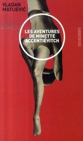 Les aventures de Minette Accentiévitch - Intérieur - Format classique