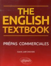Vente livre :  The english textbook. anglais. prepas commerciales  - Cascade - Joel Cascade
