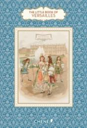 Vente  Le petit livre de(s) ; the little book of Versailles  - Dominique Foufelle