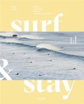 Vente  Surf & stay ; where to surf, sleep and eat ; a visual travel guide  - Veerle Helsen