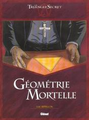 Le triangle secret ; géométrie mortelle - Intérieur - Format classique