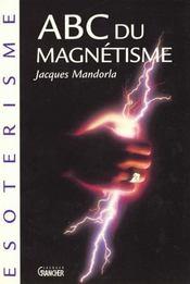 Abc du magnétisme - Intérieur - Format classique