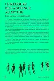 Le Recours De La Science Au Mythe ; Pour Une Nouvelle Rationalite - 4ème de couverture - Format classique