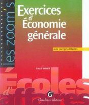 Zoom's. exercices d'economie generale avec corriges detailles - Intérieur - Format classique