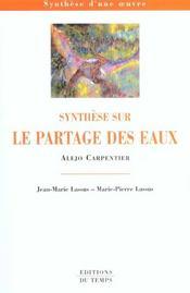 Synthèse sur le Partage des eaux, d'Alejo Carpentier - Intérieur - Format classique