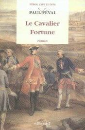 Le cavalier fortune - Intérieur - Format classique