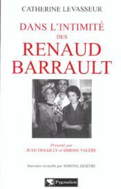 Dans L'Intimite Des Renaud-Barrault - Couverture - Format classique