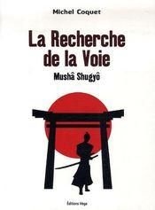La Recherche De La Voie ; Musha Shugyo - Intérieur - Format classique
