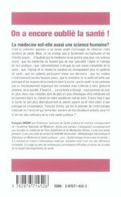 On A Encore Oublie La Sante ! Propositions Pour Une Medecine De Qualite Et De Solidarite - 4ème de couverture - Format classique