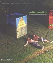 ReGeneration ; 50 photographes de demain 2005-2025 - Intérieur - Format classique