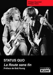 Status Quo ; la route sans fin - Intérieur - Format classique