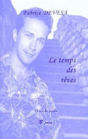 Le Temps Des Reves ; 15 Ans De Poesie - Intérieur - Format classique