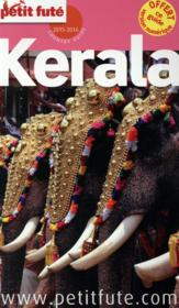 Guide Petit Fute ; Country Guide ; Kerala (Edition 2015)  - Collectif Petit Fute