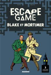 Vente livre :  Escape game ; Blake et Mortimer  - Collectif