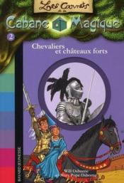 Vente livre :  Chevaliers et châteaux forts  - Will Osborne - Mary Pope Osborne