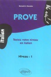 Prove Testez Votre Niveau En Italien Niveau 1 - Intérieur - Format classique