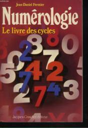 Numerologie ; le livre des cycles - Couverture - Format classique