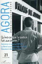Revue Agora Debats Jeunesses T.21 ; Qu'Est-Ce Que La Justice Dit Aux Jeunes - Intérieur - Format classique
