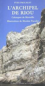 L'Archipel De Riou ; Calanques De Marseille - Intérieur - Format classique