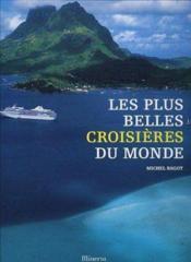 Plus Belles Croisieres Du Monde (Les) - Couverture - Format classique