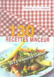 130 nouvelles recettes minceur en 5 a 10 minutes chrono - Intérieur - Format classique